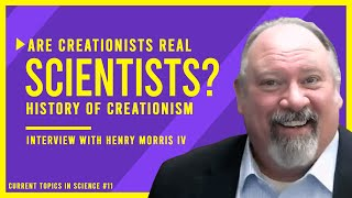 Are Creationists REAL Scientists?? The History of Creationism & ICR | Interview with Henry Morris IV