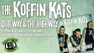 "KOFFIN KATS, ""Riding High"" from Our Way & The Highway on Sailor"