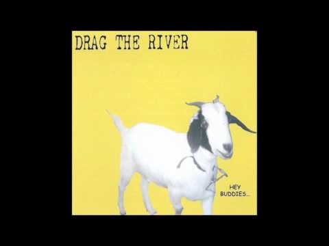 Drag the River - So Long Hoss