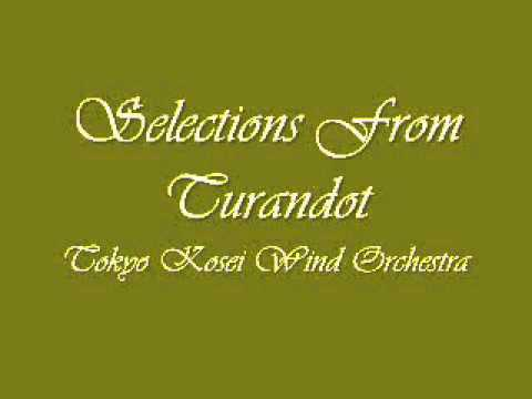 Selections from Turandot. Tokyo Kosei Wind Orchestra.