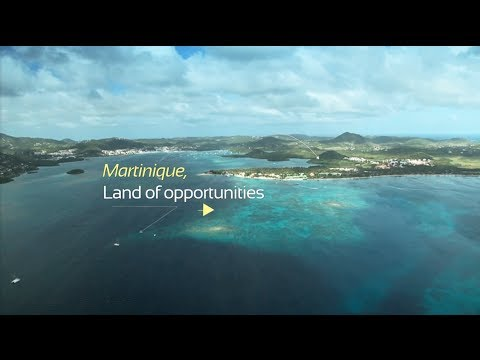 Martinique - Land of opportunities