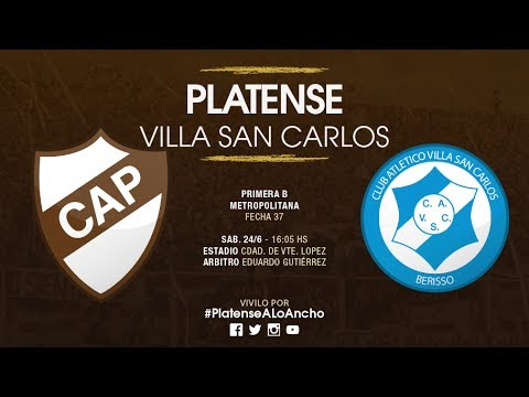 Platense - Villa San Carlos | TRANSMISIÓN EN VIVO | Fecha 37 | Campeonato 2016/2017