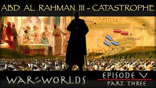 The Legacy of Abd Al Rahman & The History of Almanzor - Moorish Spain WOTW EP 5 P3