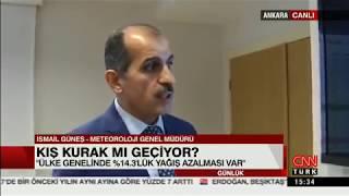 MGM Genel Müdürü İsmail GÜNEŞ'in CNN TÜRK'e kuraklık ve yağış durumu hakkındaki ropörtajı