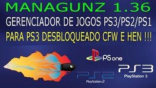MANAGUNZ 1.36 para jogar PS3, PS2 e PS1 no PS3 DESBLOQUEADO CFW e HEN !!!