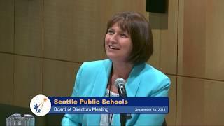Seattle School Board Meeting Sept. 18, 2018 Part 1