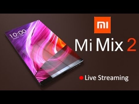 Xiaomi Mi Mix 2 and Mi Note 3 Launching Event on Live | Reviewrounder