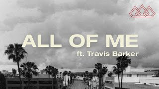 The Score - All of Me feat. Travis Barker (Official Lyric Video)