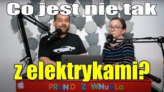 Co jest nie tak z elektrykami? - Ania i Marek Jadą