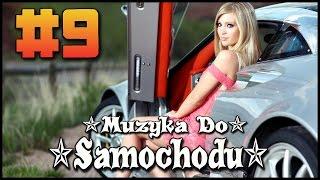 ✯ Muzyka Do Samochodu ✯ Club Music 2016 #9
