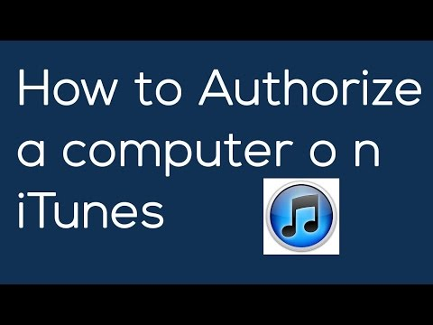 How To Authorize A Computer On ITunes