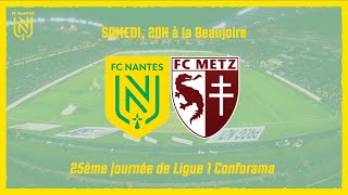 VIDEO: FC Nantes - FC Metz : l'avant-match
