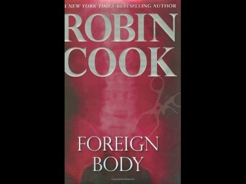 Foreign Body - Robin Cook Audiobook Full