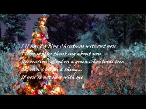 blue christmas - I Ll Have A Blue Christmas Lyrics