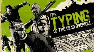 Typing of The Dead: WORDS THAT KILL