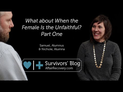what-about-when-the-female-is-the-unfaithful?-part-one