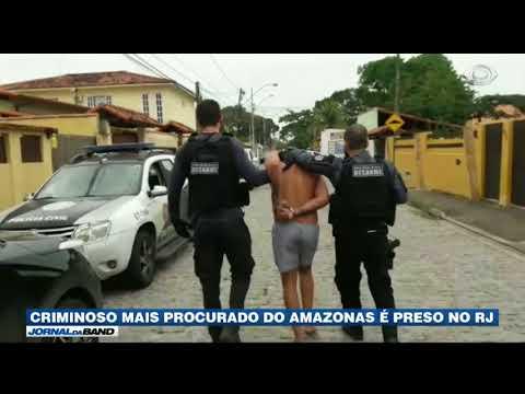 Criminoso Mais Procurado Do Amazonas é Preso No RJ