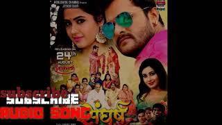 Sangharsh movie MP3 song 2018 Khesari Lal Yadav