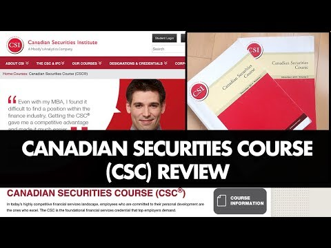 Canadian Securities Course (CSC) Review