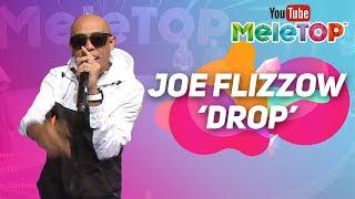 Joe Flizzow - Drop | Persembahan LIVE MeleTOP