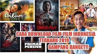 Gambar cover CARA DOWNLOAD FILM FILM INDONESIA TERBARU 2019