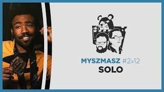 Myszmasz 2x12 – Solo