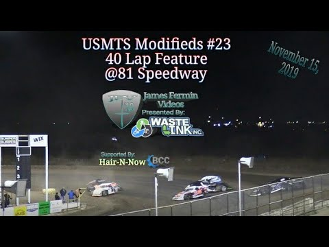 USMTS Modifieds #23, 40 Lap Feature, 81 Speedway, 11/15/19