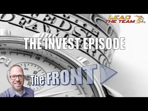 The Invest Episode | The FRONT #61 | Michael Phillips / Motivation / Leadership / Sales / Podcast