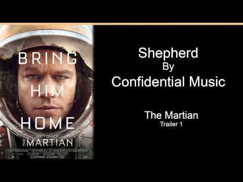 Shepherd - Confidential Music - The Martian Trailer 1