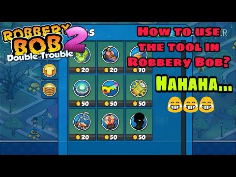Robbery Bob 2: Double Trouble - How To Use The Tool In Robbery Bob?