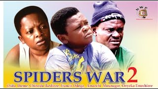 Spiders  Fight 2     - 2015 Latest Nigerian Nollywood  Movie