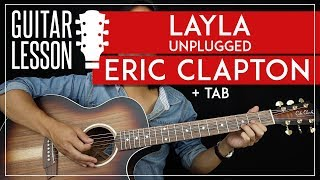 Layla Guitar Tutorial - Eric Clapton Unplugged Guitar Lesson 🎸 |Chords + Solo + TAB|