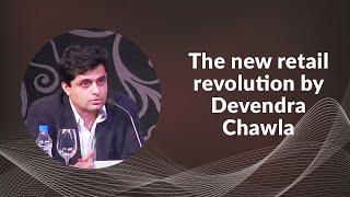 The new retail revolution by Devendra