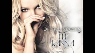 Britney Spears - I Wanna Go (Main Vocal Mix)