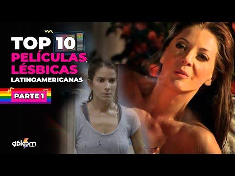 Top 10  las mejores peliculas lesbicas latinoamericanas