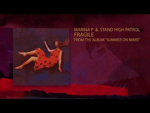 "MARINA P & STAND HIGH PATROL - ""Fragile"" Mp3"