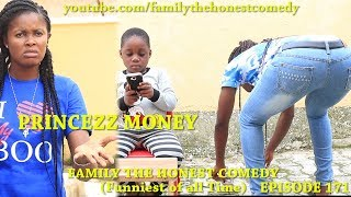 PRINCEZZ MONEY Mark Angel Comedy Family The Honest Comedy Episode 171