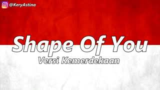 Shape Of You | Versi Indonesia