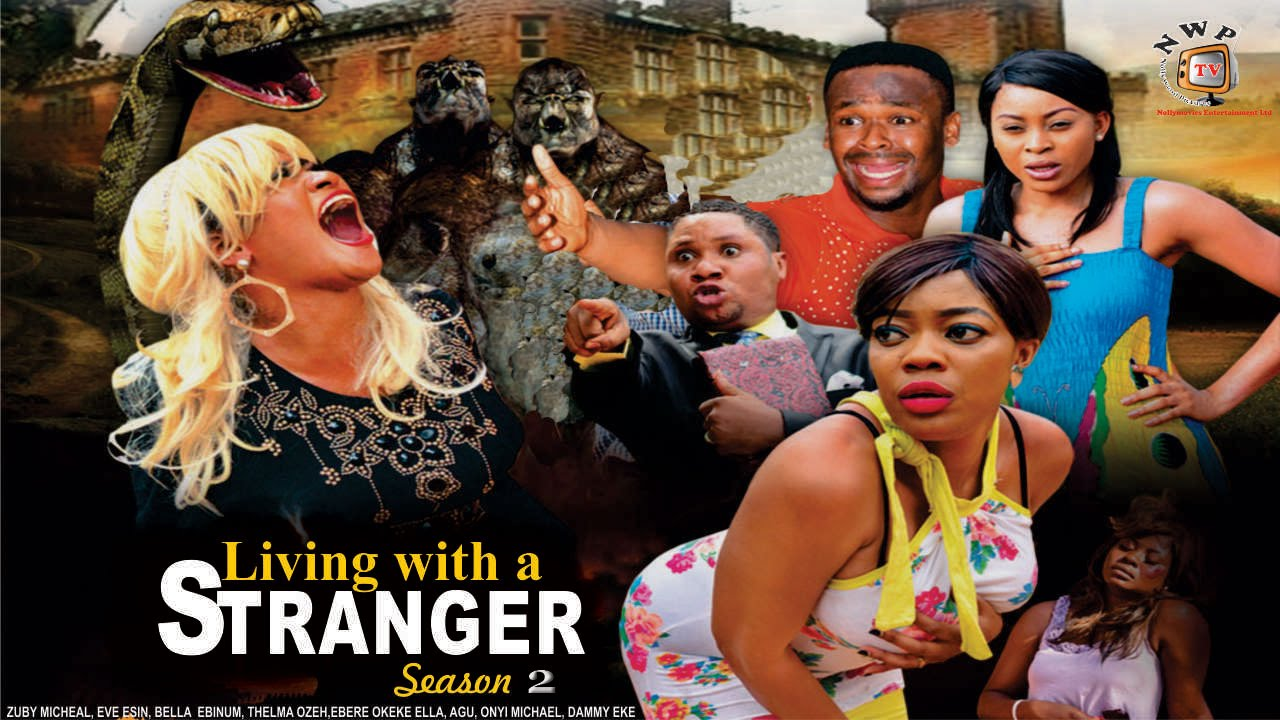Download Living With A Stranger 2 - 2016 Latest Nigerian Nollywood Movie