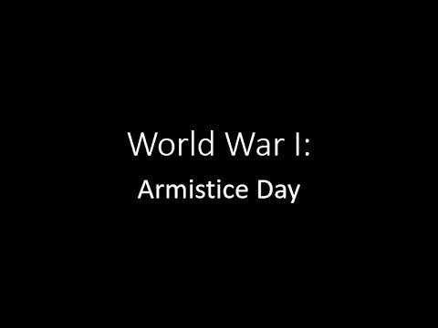 WWI Armistice Day Video