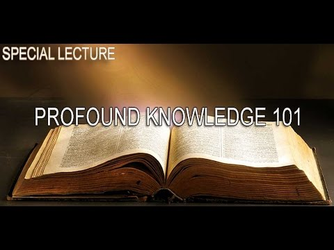 (PROFOUND KNOWLEDGE 101) Special Lecture 2016 Phoenix Arizona