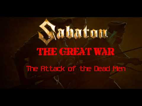 Sabaton - The Attack Of The Dead Men