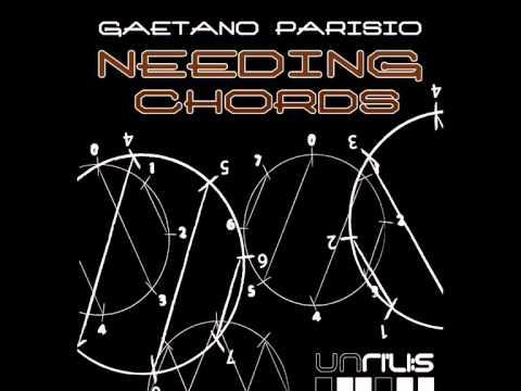 Gaetano Parisio - Needing Chords - Unrilis 006