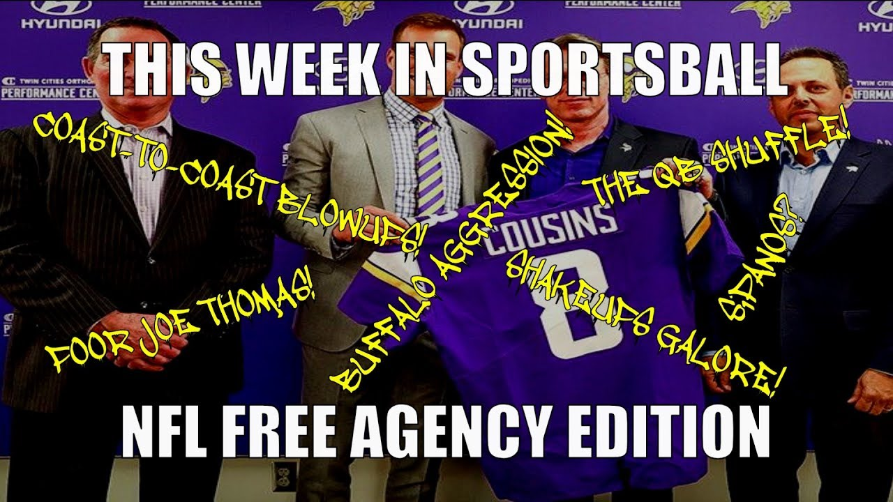 this-week-in-sportsball-nfl-free-agency-edition