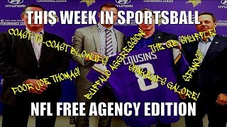 This Week in Sportsball: NFL Free Agency Edition