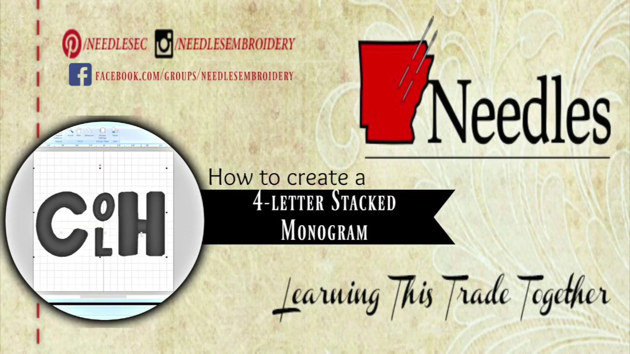 How to Create a 4 letter stacked monogram| Needles Embroidery
