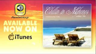 Chillin In Mykonos Vol.6 (Planetworks CD Compilation)