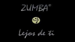 ZUMBA® - Lejos De Ti - Mega Mix 63 - Salsa