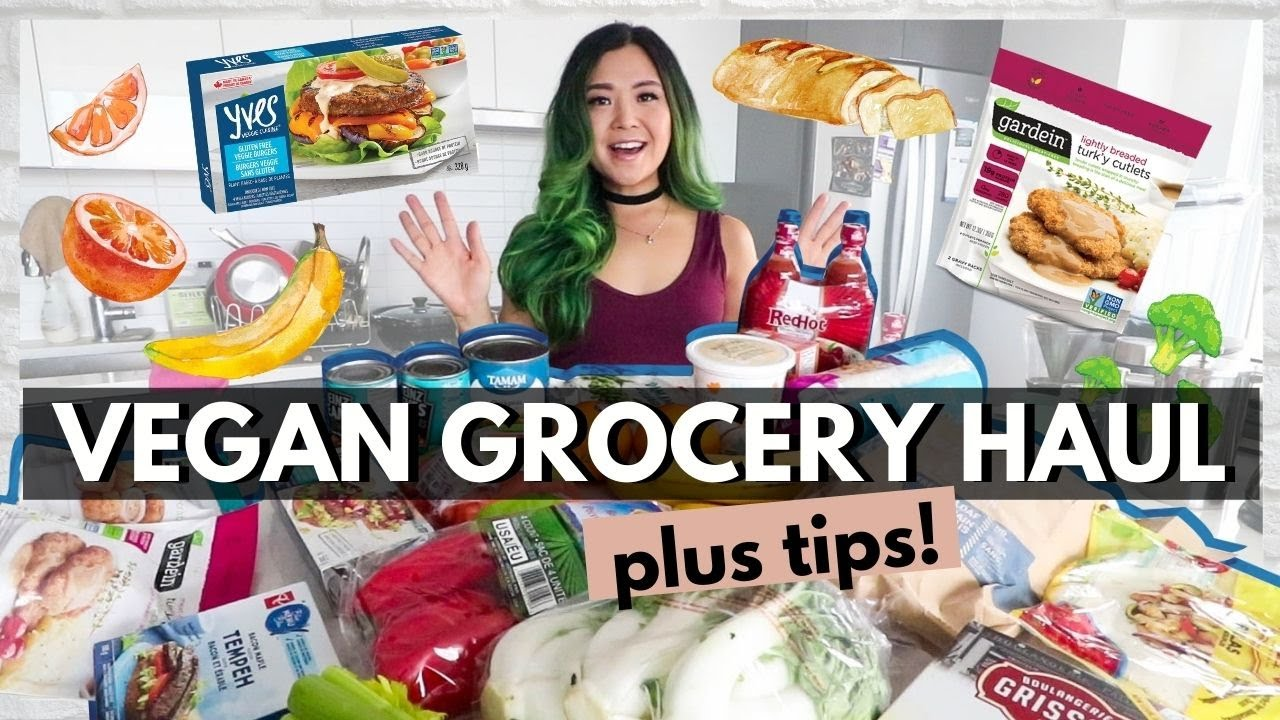 VEGAN GROCERY HAUL + TIPS ON PLANT-BASED GROCERY SHOPPING