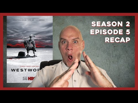 Westworld Season 2 Episode 5 Breakdown...